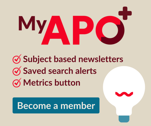 My APO+. Subject based newsletter, Saved search alerts, Metrics button. Become a member today.